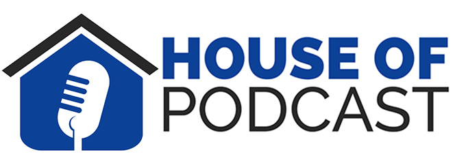 House Of Podcast – Thuis in Podcasts – Podcast op Maat